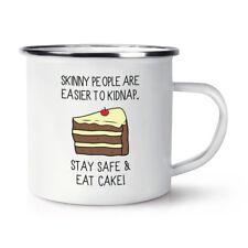 Le persone Skinny sono più facili a rapire Stay Safe & assaggiato una torta Retrò Smalto Tazza