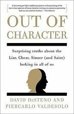 Out of Character: Surprising Truths About the Liar, Cheat, Sinner (and Saint) Lu