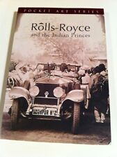 Rolls-Royce and the Indian Princes Book VeryCollectable