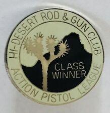 High Desert Rod Gun Club Class Winner Action Pistol League Pin Badge Rare (L46)