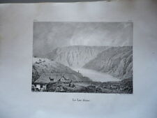 LE LAC BLANC  ALSACE GRAVURE ORIGINALE 1870 HAUT RHIN