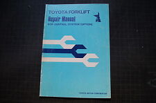 Toyota Forklift Scr Load Control System Service Repair Manual Fba10 20 30 2fbe10