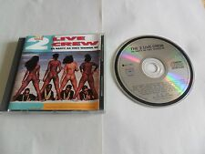 The 2 Live Crew - As Nasty as They Wanna Be (CD 1989) FRANCE Pressing