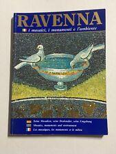 RAVENNA # I Mosaici i Monumenti e l'Ambiente - 4 Lingue Libro Guida Città Arte