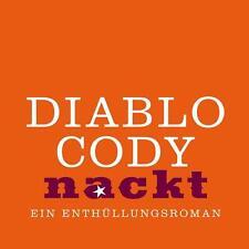 Nackt von Diablo Cody - 5 CDs + MP3-CD (H936)