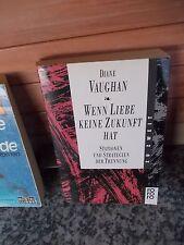 Si l'amour sans avenir, de Diane vaughan, de la Kororo verlag