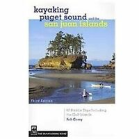 Kayaking Puget Sound & The San Juan Islands: By Rob Casey
