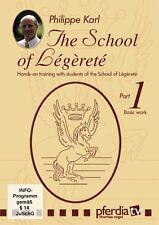 School of Legerete Part 1 - Philippe Karl - Horse Training DVD