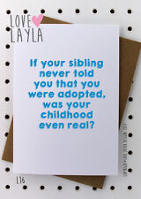 Greetings Card / Birthday / Sibling / Cheeky / Love Layla / Funny / Humour / L16