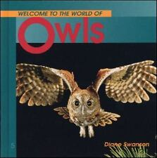 Welcome to the World of Owls Swanson, Diane Paperback