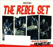 How to Make a Monster! [Digipak] by The Rebel Set (CD, Silver Hornet Records)