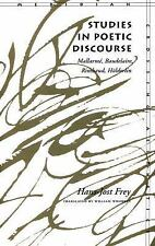 Studies in Poetic Discourse: Mallarmé, Baudelaire, Rimbaud, Hölderlin -ExLibrary