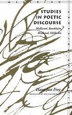 Studies in Poetic Discourse: Mallarmé, Baudelaire, Rimbaud, Hölderlin -ExLibrary