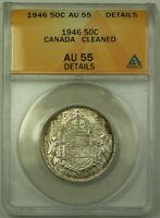 1946 Canada 50 Cents Half Dollar Silver Coin ANACS AU-55 Details
