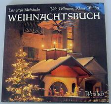 Das große sächsiche Weihnachtsbuch K.Walther /U.Pellmann/Brauchtum ,Geschichten