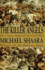 The Killer Angels by Shaara, Michael, Good Book
