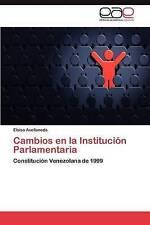 Cambios en la Institución Parlamentaria: Constitución Venezolana de 1999 (Spanis