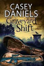 GRAVEYARD SHIFT - DANIELS, CASEY - NEW HARDCOVER BOOK