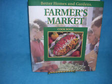 Farmer's Market Cook Book by Better Homes and Gardens Editors (1993, Hardcover)