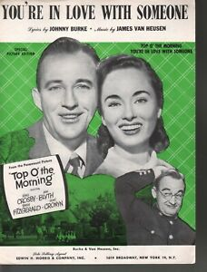You're In Love With Someone Bing Crosby Ann Blyth Top O the Morning Sheet Music