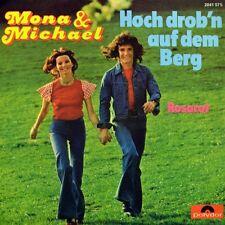 "7"" MONA & MICHAEL Hoch drob'n auf dem Berg / Rosarot POLYDOR orig.1974 NEUWERTIG"