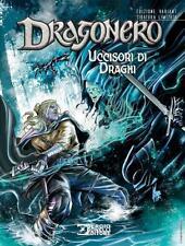 DRAGONERO n. 54 UCCISORI DI DRAGHI variant LUCCA 2017