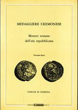 FENTI. Medagliere Cremonese. Monete Romane dell'Età Repubblicana