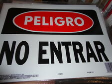 "PLASTIC 10"" X 14"" PELIGRO SIGN ""NO ENTRAR"" (UNBRANDED)"