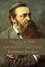 Del Socialismo Utópico Al Socialismo Científico by Federico Engels (2016,...