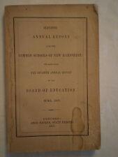 ANTIQUE 1857 ANNUAL REPORT COMMON SCHOOLS OF NEW HAMPSHIRE BOARD OF EDUCATION