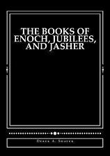 Books of Enoch, Jubilees, and Jasher : [Large Print Edition]: By Shaver, Dere...