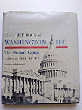 The First Book of Washington D.C. by Sam and Beth Epstein Vintage 1961