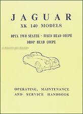 Jaguar XK140 Owners Manual 1954 1955 1956 1957 XK 140 Operating Handbook