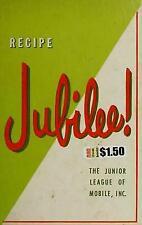 RECIPE JUBILEE! The Junior League of Mobile Alabama 1983