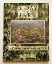 A Day at the Park: In Celebration of Wrigley Field