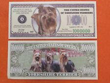 YORKSHIRE TERRIERS: Dog Lovers Collectible ~ $1,000,000 One Million Dollar Bill