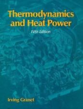 Thermodynamics and Heat Power by Granet, Irving