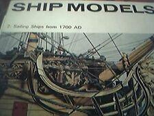 ship models 2: Sailing Ships from 1700 AD - B W Bathe - 1965 - HMSO - 1964 boxC