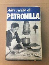 VECCHIO LIBRO CUCINA1940 ALTRE RICETTE DI PETRONILLA OLD BOOK