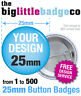 CUSTOM 25mm BADGES PERSONALISED, BESPOKE, BANDS, HEN, STAG, WEDDING, FREE DESIGN