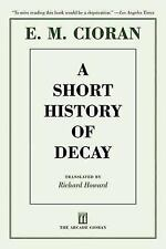 A Short History of Decay by E. M. Cioran (2012, Paperback)