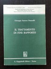 IL TRATTAMENTO DI FINE RAPPORTO - Giuseppe Santoro Passarelli - Giappichelli