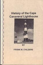 19973rd ED HISTORY OF THE CAPE CANAVERAL LIGHTHOUSE SOFT COV VERY GOOD FREE SHIP