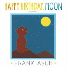 Happy Birthday, Moon by Frank Asch (2014, Picture Book)