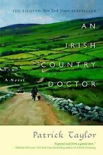 Irish Country Bks.: An Irish Country Doctor 1 by Patrick Taylor (2008, Paperback