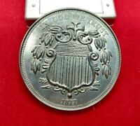 Large 3 Inch Novelty Coin/Coaster/Paperweight 1877 Shield Nickel Antique Design