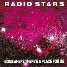The Radio Stars - Somewhere There's A Place For Us (CDWIKD 107)