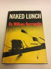 Naked Lunch By William Burroughs, 1959.Grove Press.1st Ed/11th Printing.HCDJ .