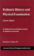 Current Clinical Strategies: Pediatric History and Physical Examination by Albr