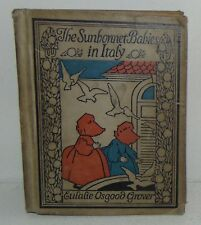 The SUNBONNET BABIES IN ITALY, ORIGINAL 1922, 1ST Edition 188 pages, Illustrated